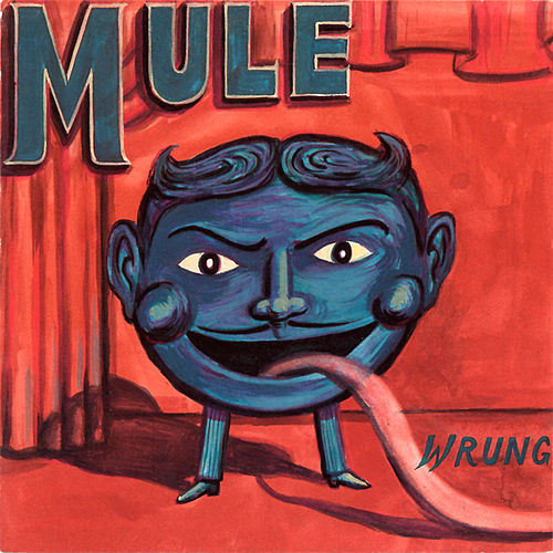 Play & Download Wrung by Mule | Napster