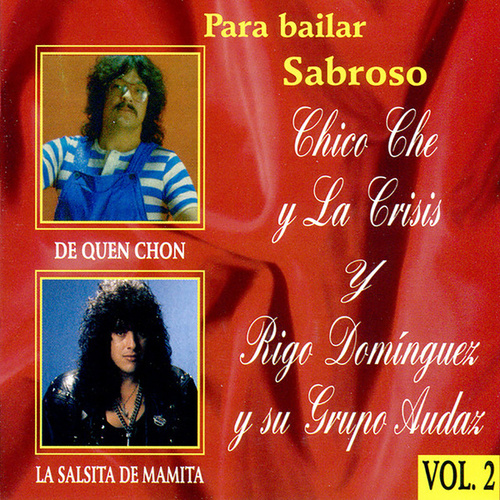 Para Bailar Sabroso, Vol. 2 by Chico Che