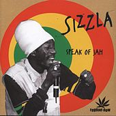 Play & Download Sizzla Speak of Jah by Sizzla | Napster