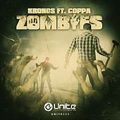 Play & Download Zombies (feat. Coppa) by Kronos | Napster