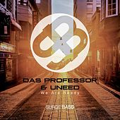 Play & Download Are You Ready - Single by Da Professor | Napster