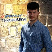 Play & Download T'innammorerai by Benny | Napster