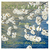 Play & Download J-TV DRAMA Music Box Collection 12 by Kyoto Music Box Ensemble | Napster