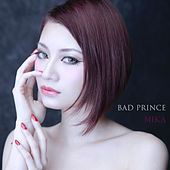 Play & Download Bad Prince by Mika Singh | Napster