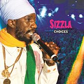 Play & Download Sizzla: Choices by Sizzla | Napster