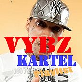 Play & Download Vybz Kartel : Playlist by VYBZ Kartel | Napster