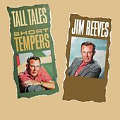 Tall Tales and Short Tempers by Jim Reeves