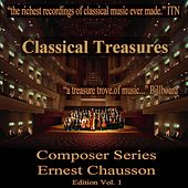 Play & Download Classical Treasures Composer Series: Ernest Chausson Edition, Vol. 1 by Various Artists | Napster