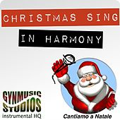 Christmas Sing in Harmony (Cantiamo a Natale) by Gynmusic Studios