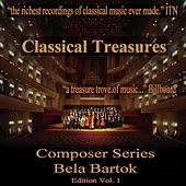 Play & Download Classical Treasures Composer Series: Bela Bartok Edition, Vol. 1 by Various Artists | Napster