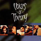 Play & Download Voices of Theory by Voices Of Theory | Napster