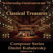 Play & Download Classical Treasures Composer Series: Dmitry Kabalevsky Edition, Vol. 1 by Various Artists | Napster
