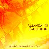 Play & Download Moods For Motion Pictures, Vol. 1 by Amanda Lee Falkenberg | Napster