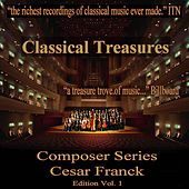 Play & Download Classical Treasures Composer Series: Cesar Franck Edition, Vol. 1 by Various Artists | Napster