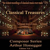 Classical Treasures Composer Series:  Arthur Honegger Edition, Vol. 1 by Various Artists