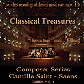Play & Download Classical Treasures Composer Series: Camille Saint-Saens Edition, Vol. 1 by Various Artists | Napster