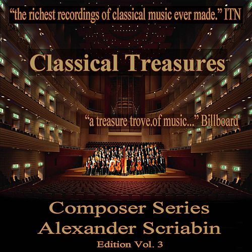 Play & Download Classical Treasures Composer Series: Alexander Scriabin, Vol. 3 by Vladimir Sofronitzky | Napster