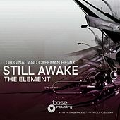 Still Awake by The Element