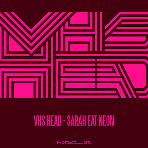 Sarah Eat Neon by VHS Head