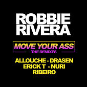 Move Your Ass (The Remixes) by Various Artists