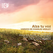 Alza Tu Voz: Himnos de Charles Wesley by Various Artists