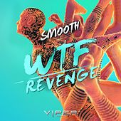 Play & Download WTF / Revenge by Smooth | Napster
