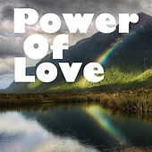 Play & Download Power Of Love by Various Artists | Napster