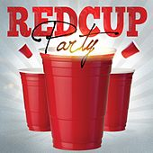 Red Cup Party by Various Artists