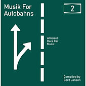 Play & Download Gerd Janson presents Musik for Autobahns 2 by Various Artists | Napster