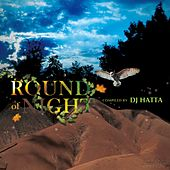 Round Of Night (Compiled by DJ Hatta) by Various Artists