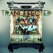 Trancefected Vol.1 (Infected with Electro) by Various Artists
