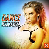Dance Reloaded by Various Artists