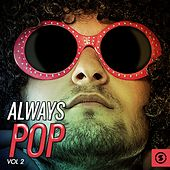 Always Pop, Vol. 2 by Various Artists