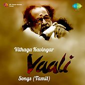 Play & Download Vithaga Kavingar: Vaali Songs by Various Artists | Napster