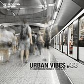 Urban Vibes - The Underground Sound of House Music 3.3 by Various Artists
