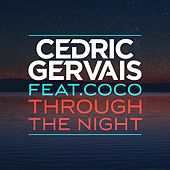 Through the Night by Cedric Gervais