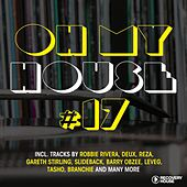 Play & Download Oh My House #17 by Various Artists | Napster