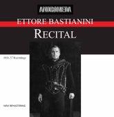 Play & Download Ettore Bastianini Recital (Remastered) by Ettore Bastianini | Napster