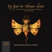 Play & Download Zu Gast im blauen Haus by Der Musikalische Garten | Napster