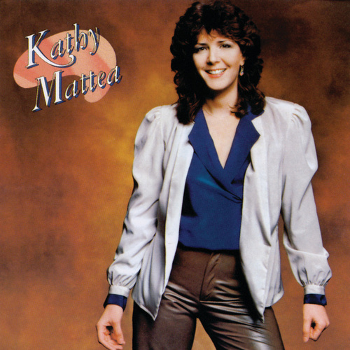 Play & Download Kathy Mattea by Kathy Mattea | Napster