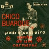 Play & Download Pedro Pedreiro/ Sonho de um Carnaval (Ao Vivo) - Ep by Chico Buarque | Napster