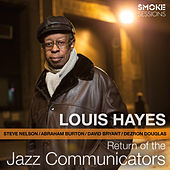 Return of the Jazz Communicators by Louis Hayes