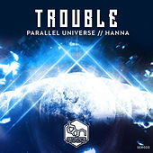Play & Download Parallel Universe // Hanna by Trouble | Napster