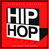 Play & Download Hip Hop Latino Ultimate Edition by Various Artists | Napster