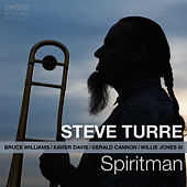 Play & Download Spiritman by Steve Turre | Napster