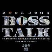 Play & Download Boss Talk (feat. Philthy Rich, Chipa$$ & Nikatine Da King) - Single by Kool John   Napster