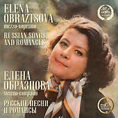 Play & Download Russian Songs & Romances by Elena Obraztsova | Napster