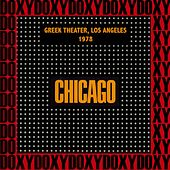 Greek Theater, Los Angeles, Ca. August 11th, 1978 (Doxy Collection, Remastered, Live on Fm Broadcasting) von Chicago