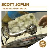 The Man And His Music von Scott Joplin