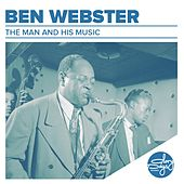 The Man And His Music von Ben Webster